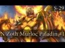 Hearthstone Murloc N'Zoth Paladin S29 1 Drawl to Win