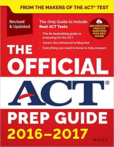 The Official ACT Prep Guide- 2016 - 2017