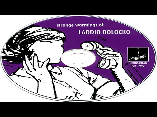 Laddio Bolocko - Strange Warmings of Laddio Bolocko (1997) † [full album]
