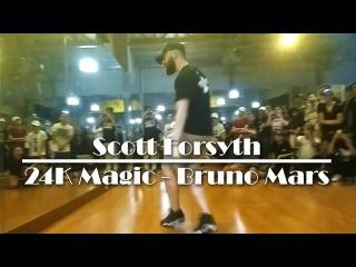 Scott Forsyth | 24K Magic - Bruno Mars