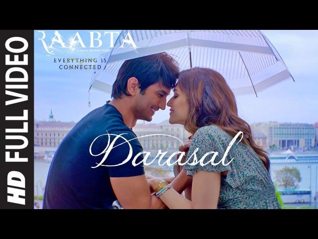 Atif Aslam Darasal Full Video Song | Raabta | Sushant Singh Rajput Kriti Sanon