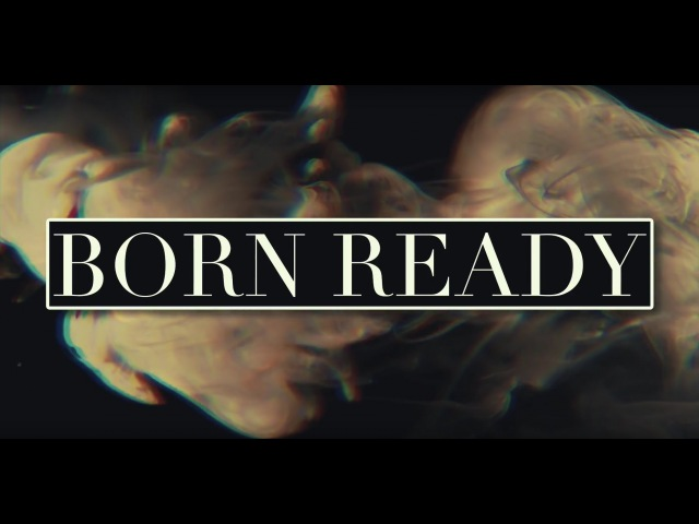 ZAYDE WOLF BORN READY Official Lyric Video