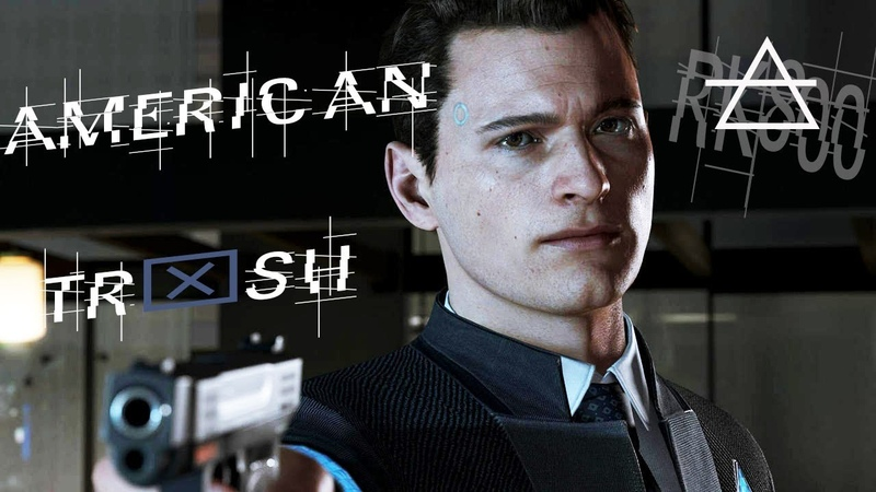 Detroit: Become Human | Connor GMV | (Innerpartysystem - American trash)
