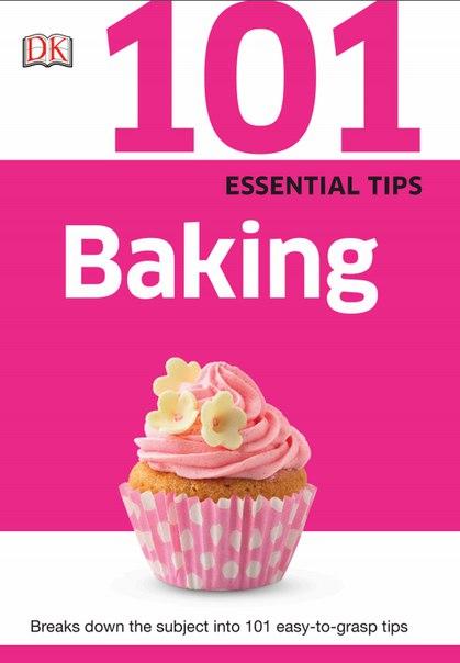 1dk 101 essential tips baking