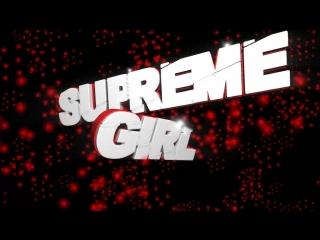 Supreme girl