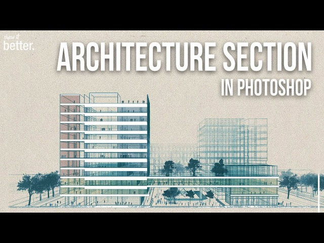 Architecture Section in Photoshop Conceptual