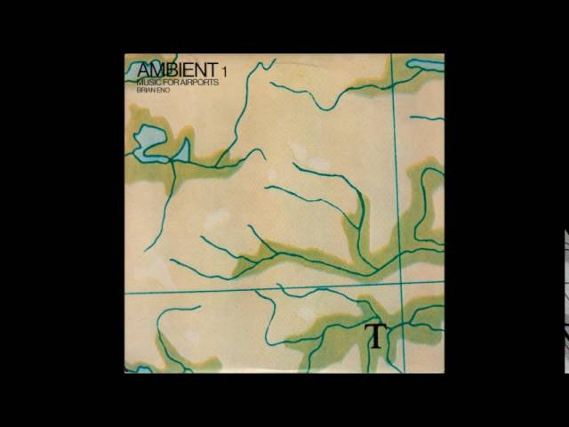 Brian Eno Ambient 1 Music for Airports Full Album