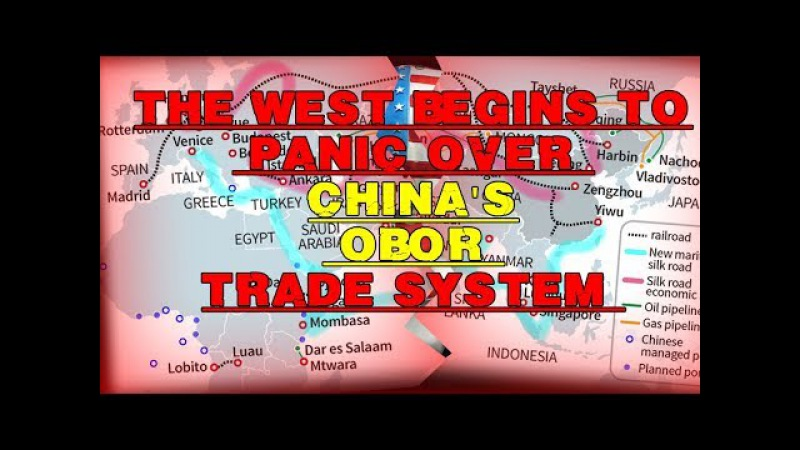 ♞ CH 13 83 The West Begins To Panic Over China's OBOR Trade System ♘