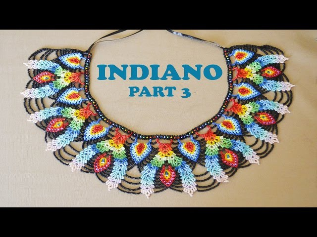 DIY part 3 INDIANO NECKLACE in Saraguro stitch. THANKS FOR SHARING
