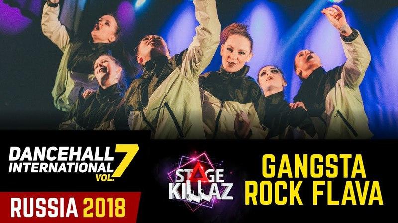 DANCEHALL INTERNATIONAL RUSSIA 2018 STAGE KILLAZ GANGSTA ROCK FLAVA