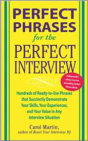 Perfect Phrases for the Perfect Interview (Perfect Phrases Series)