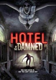 Отель проклятых / Hotel of the Damned (2016)