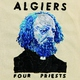 Algiers - These January Versions