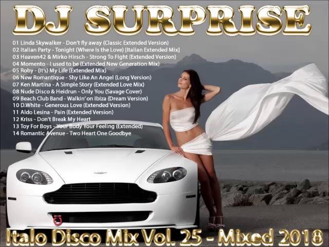 DJ Surprise - Italo Disco Mix Vol. 25 - Mixed 2018