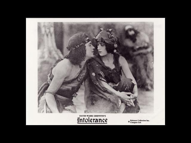 Нетерпимость . реж. Дэвид Уорк Гриффит 1916