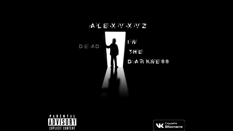 Alexvxvz In The Darkness Audio Only