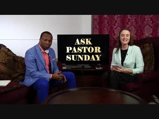 Ask Pastor Sunday Adelaja. Question Answer session with Pastor Sunday. Episode 1