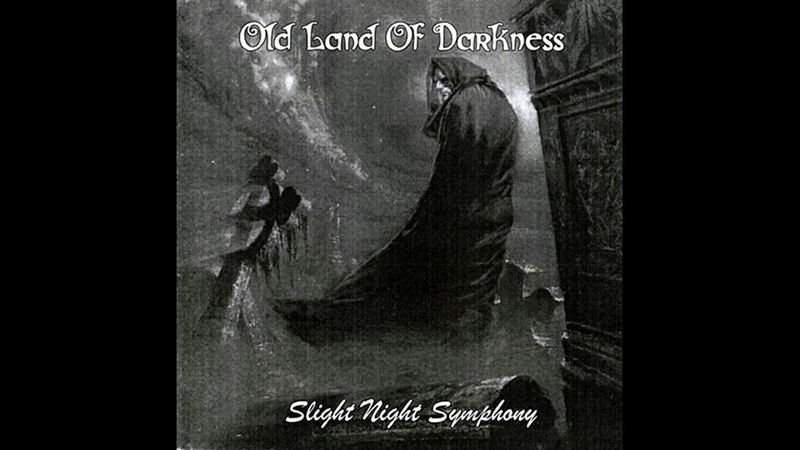 Old Land of Darkness Slight Night Symphony 2004 Dungeon Synth Darkwave Neo Classic