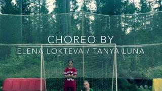 Tanya Luna / Elena Lokteva Vogue Choreography