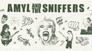 Amyl and the Sniffers - Gacked on Anger