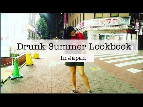 Drunk Lookbook in Japan | Summer Outfits 2019!