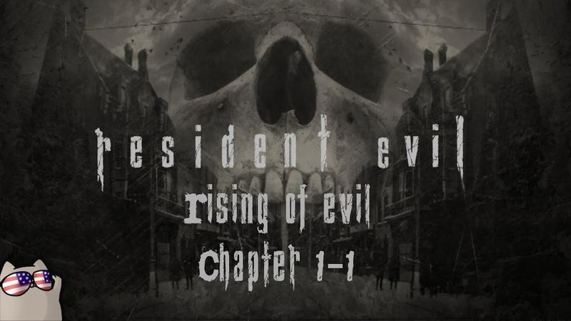 Resident Evil 4 Rising of Evil (PC)   Chapter 1-1