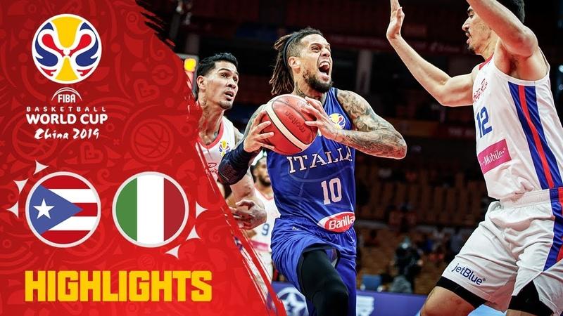 Puerto Rico v Italy - Highlights - FIBA Basketball World Cup 2019