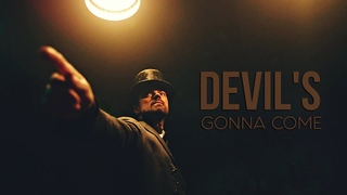 Preacher || Devil's Gonna Come