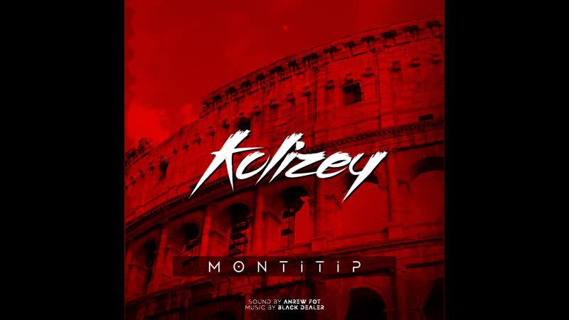 Montitip Kolizey Prod by Black Waterrrr