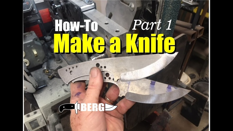 How To Make A Knife by Berg Knifemaking Part 1