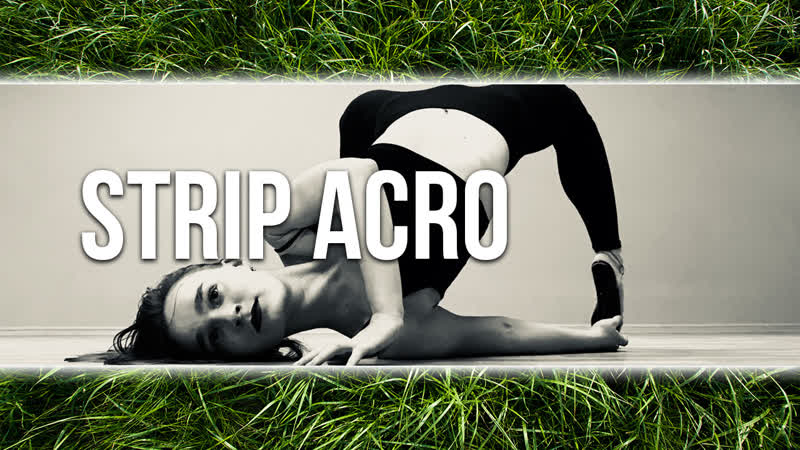 STRIP ACRO @ ELIZAVETA GREK AT10TION DANCE PLACE