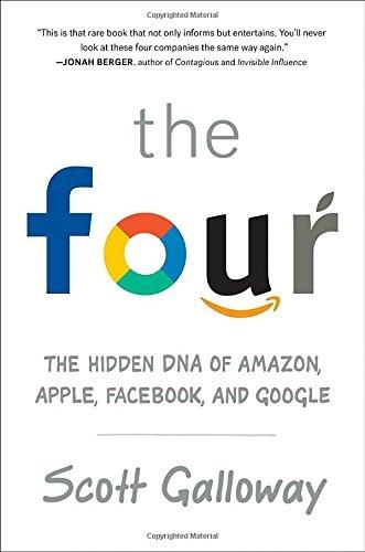 Scott Galloway] The Four  The Hidden DNA of Amazo