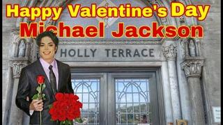 Happy Valentine's Day Michael Jackson king of pop