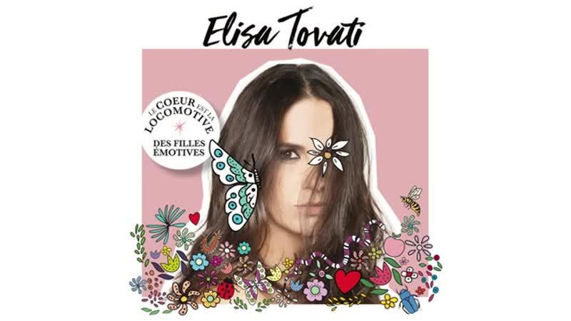 Elisa Tovati Mon havre de paix 2019