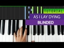 As I Lay Dying - Blinded Piano Tutorial Midi Download