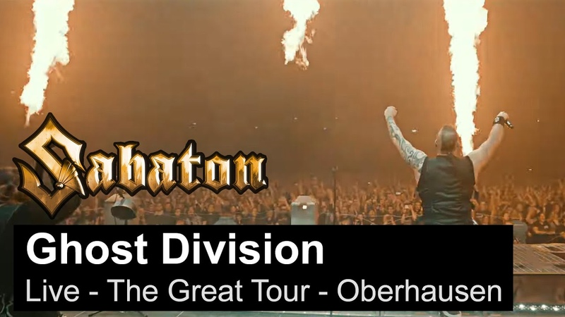SABATON - Ghost Division (Live - The Great Tour - Oberhausen)