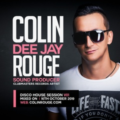 Colin Rouge - Disco House Session Vol. 1 [Clubmasters Records Artist]