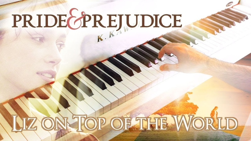 🎵 Liz on Top of the World (Pride Prejudice) ~ Piano cover played by Moisés Nieto