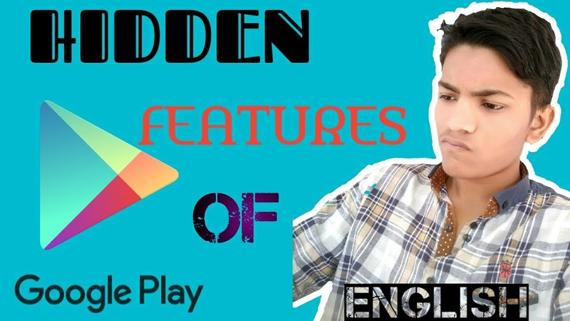 TOP HIDDEN FEATURES OF GOOGLE PLAY STORE EVERYONE MUST TRY.! (ENGLISH) || TECH HADI ||