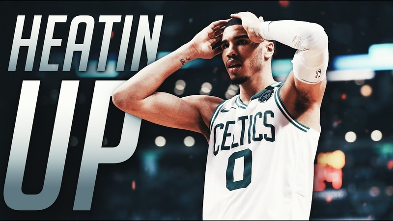 Jayson Tatum Mix Heatin Up