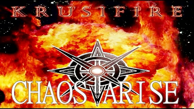 KRUSIFIRE - Chaos Arise (2017)
