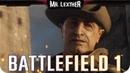 Battlefield 1 || Посыльный || Прохождение БЕЗ КОММЕНТАРИЕВ || Mr. Lexther