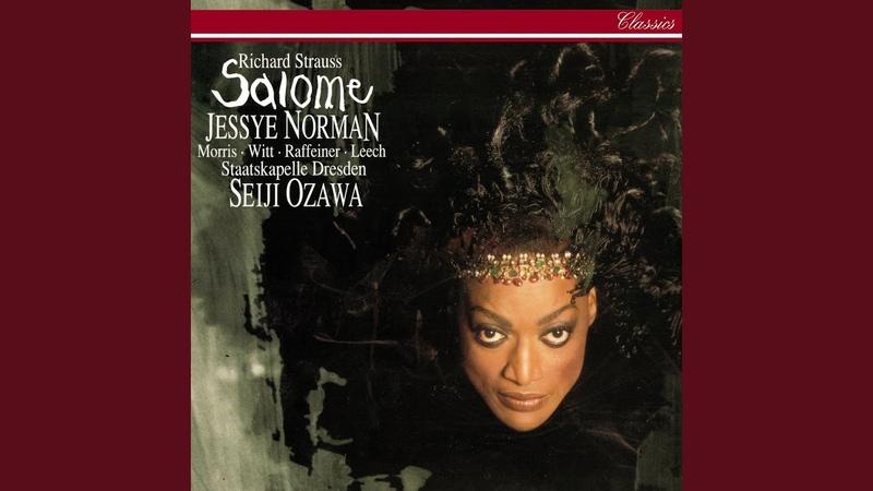 R Strauss Salome Op 54 Scene 4 Ah Du wolltest mich nicht deinen Mund