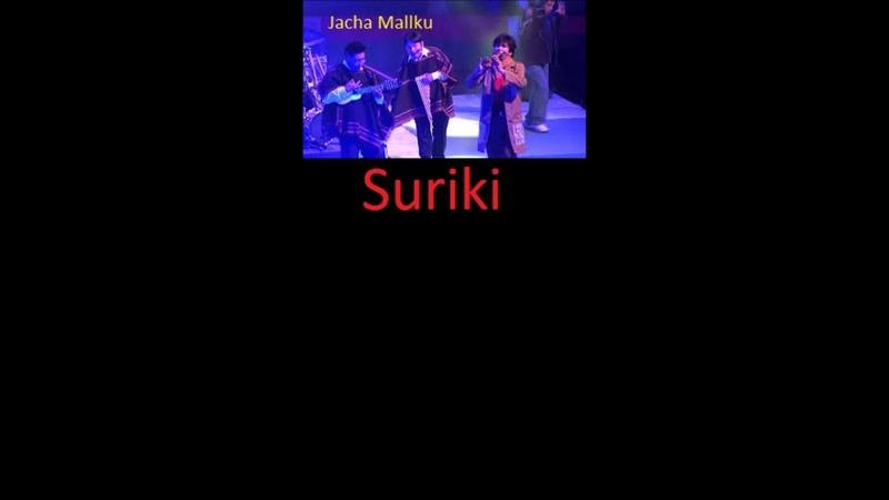BOLIVIA- Jacha Mallku- Suriki [Sound Track]