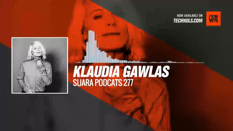 Techno set Klaudia Gawlas - Suara PodCats 277 17-09-2019