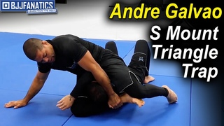 The S Mount Triangle Trap by Andre Galvao