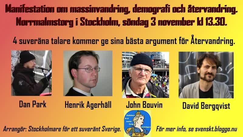 Slut upp på manifestationen om Återvandring söndag 3 november!
