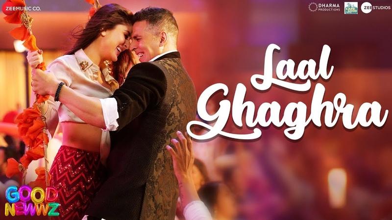 Laal Ghaghra Good Newwz Akshay K Kareena K Manj M Herbie S Neha K Tanishk B Original Song RDB
