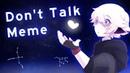 Don't Talk meme - 500k