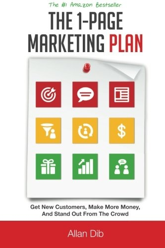 Allan Dib] The 1-Page Marketing Plan  Get New Cus